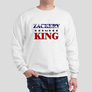 ZACKERY for king Sweatshirt