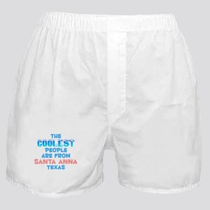 Coolest: Santa Anna, TX Boxer Shorts