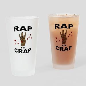 RAP IS CRAP Drinking Glass