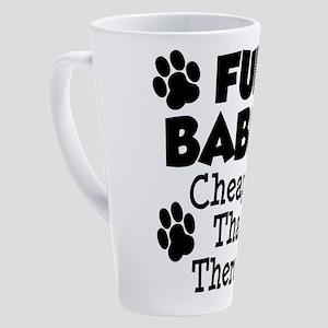 Fur Babies Cheaper Than Therapy 17 oz Latte Mug