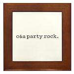 o&a party rock. Framed Tile