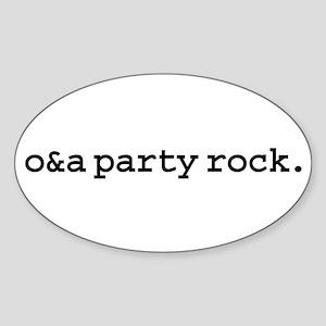 o&a party rock. Oval Sticker