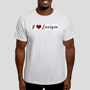 I love Enrique Light T-Shirt