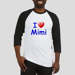 I Love Mimi (Blue) Baseball Jersey