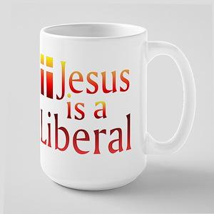 Large Mug - Jesus is a Liberal