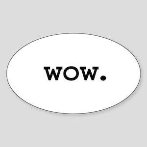 wow. Oval Sticker