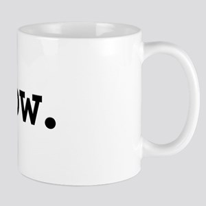 wow. Mug