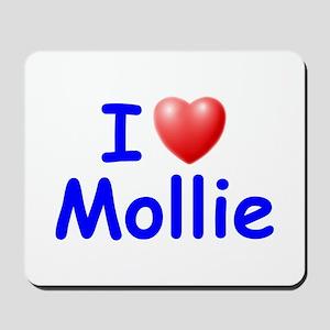I Love Mollie (Blue) Mousepad
