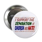 Button - Support separation of church and hate