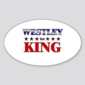 WESTLEY for king Oval Sticker