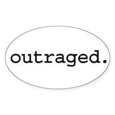 outraged. Oval Sticker