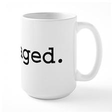 outraged. Large Mug