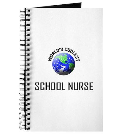 World's Coolest SCHOOL NURSE Journal
