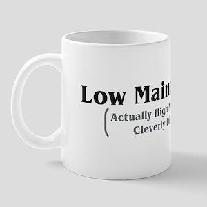Low Maintenance Mug