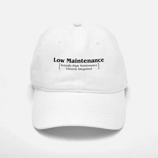 Low Maintenance Baseball Baseball Cap