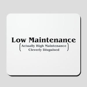 Low Maintenance Mousepad
