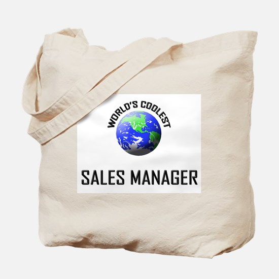 World's Coolest SALES MANAGER Tote Bag