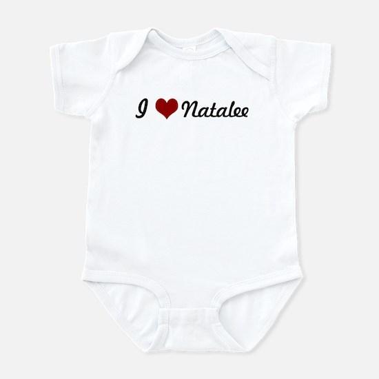 I love Natalee Infant Bodysuit