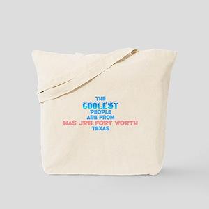 Coolest: NAS JRB Fort W, TX Tote Bag