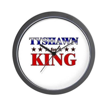 TYSHAWN for king Wall Clock