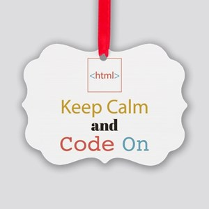 Keep Calm and Code On Picture Ornament
