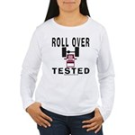 ROLLOVER TESTED Women's Long Sleeve T-Shirt