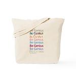 Be Genius Tote Bag