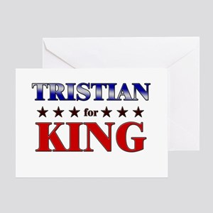TRISTIAN for king Greeting Card