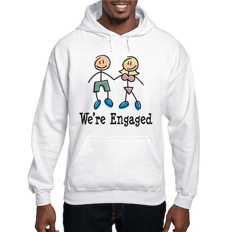 We're Engaged Hooded Sweatshirt