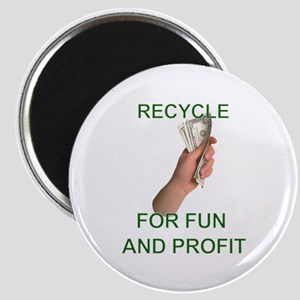 Recycle for fun and profit Magnet
