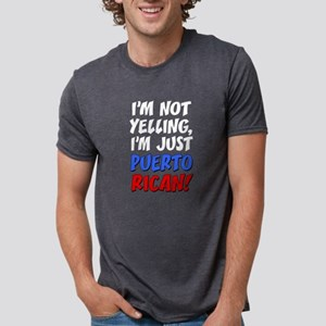 Not Yelling Im Puerto Rican T-Shirt