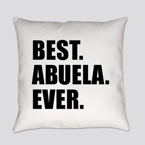 Best Abuela Ever Everyday Pillow
