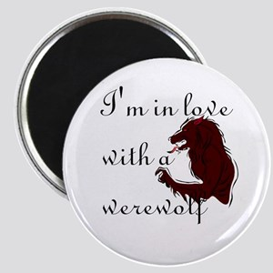 I'm in love with a werewolf Magnet