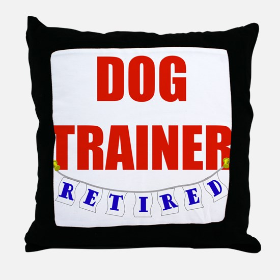 Retired Dog Trainer Throw Pillow