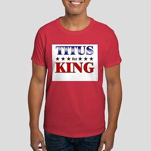 TITUS for king Dark T-Shirt