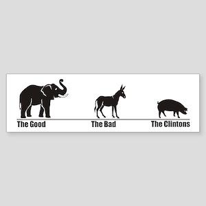 The Good The Bad Bumper Sticker