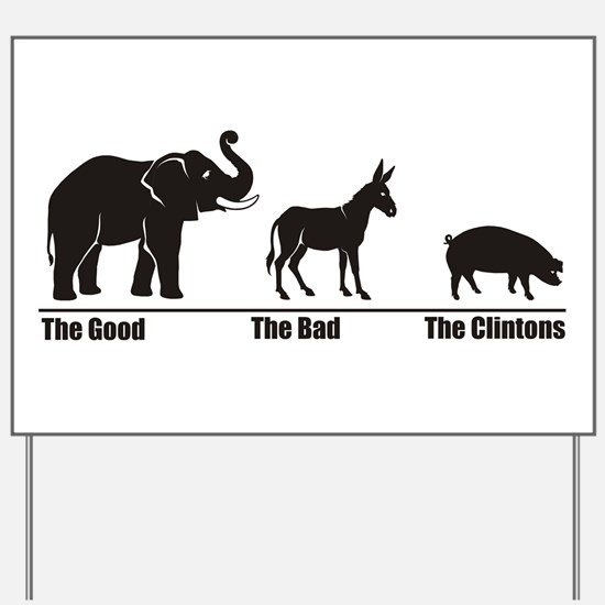 The Good The Bad Yard Sign