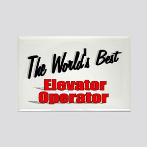 """""""The World's Best Elevator Operator"""" Rectangle Mag"""
