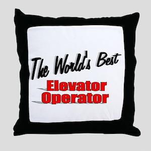 """The World's Best Elevator Operator"" Throw Pillow"