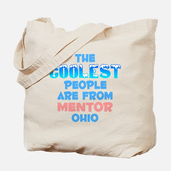 Coolest: Mentor, OH Tote Bag