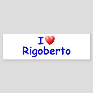 I Love Rigoberto (Blue) Bumper Sticker