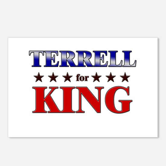 TERRELL for king Postcards (Package of 8)