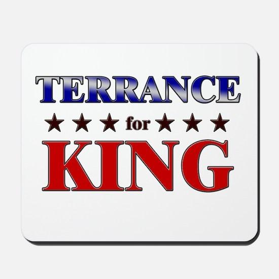 TERRANCE for king Mousepad