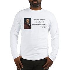 Benjamin Franklin 18 Long Sleeve T-Shirt
