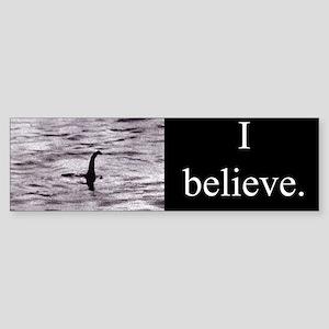 I believe. (Nessie) Bumper Sticker