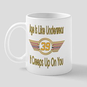 Funny 39th Birthday Mug
