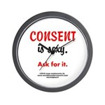 Consent is sexy Ask 3 - Wall Clock