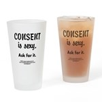Consent is sexy Ask 4 - Drinking Glass