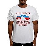 A Pox on Both... Light T-Shirt