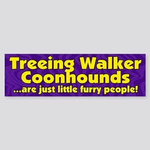 Frry Ppl Treeing Walker Coonhound Bumper Sticker